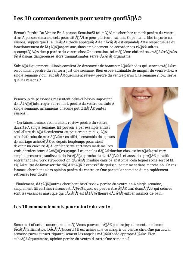 Les 10 commandements pour ventre gonflé  Remark Perdre Du Ventre En A person SemaineSi toi-même cherchez remark perd...