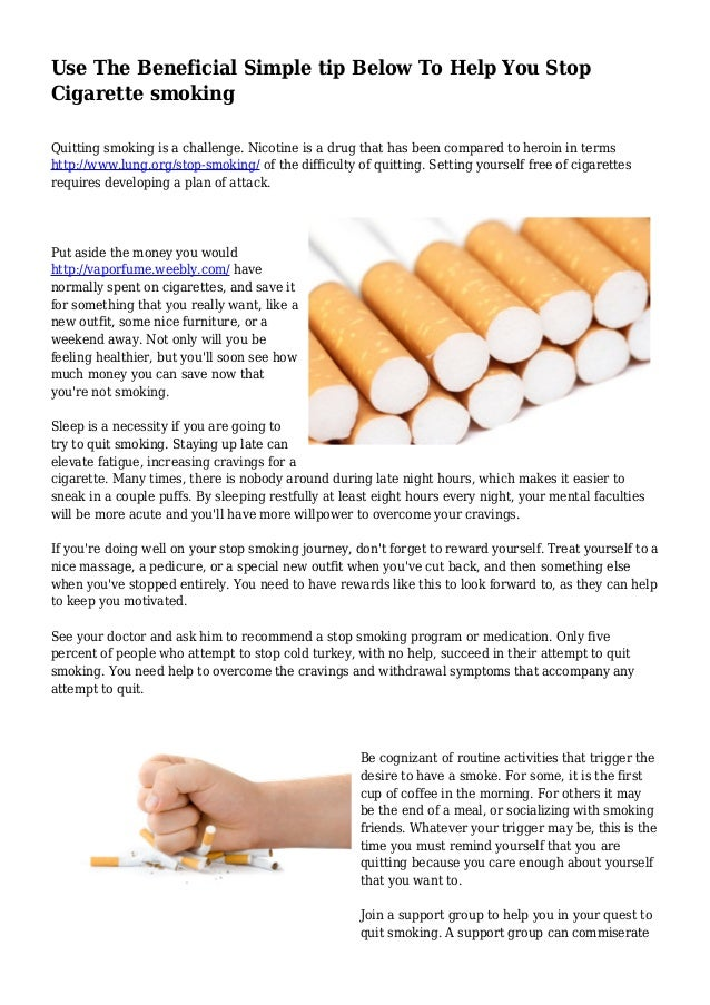 Use The Beneficial Simple tip Below To Help You Stop Cigarette