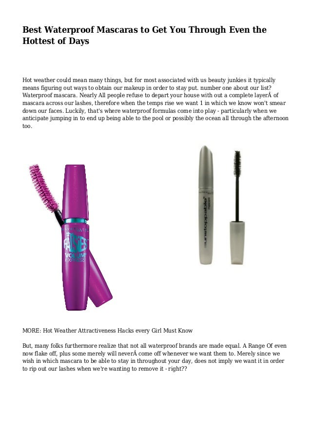 54a2aea7952 Best Waterproof Mascaras to Get You Through Even the Hottest of Days Hot  weather could mean ...