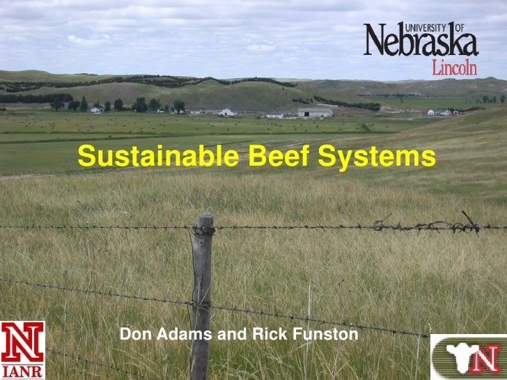 Sustainable Beef Systems  Don Adams and Rick Funston