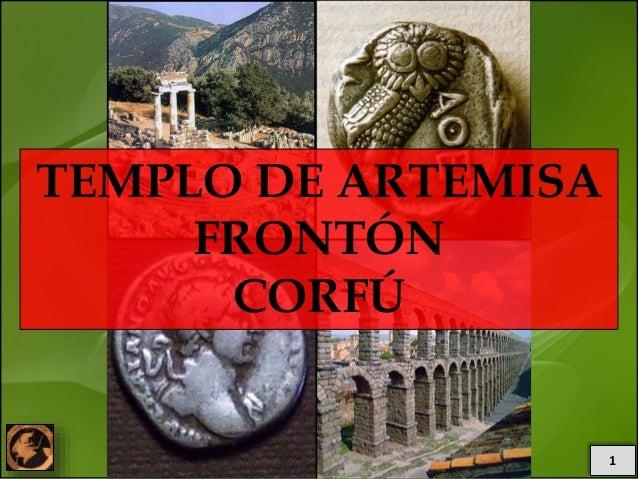 1 TEMPLO DE ARTEMISA FRONTÓN CORFÚ