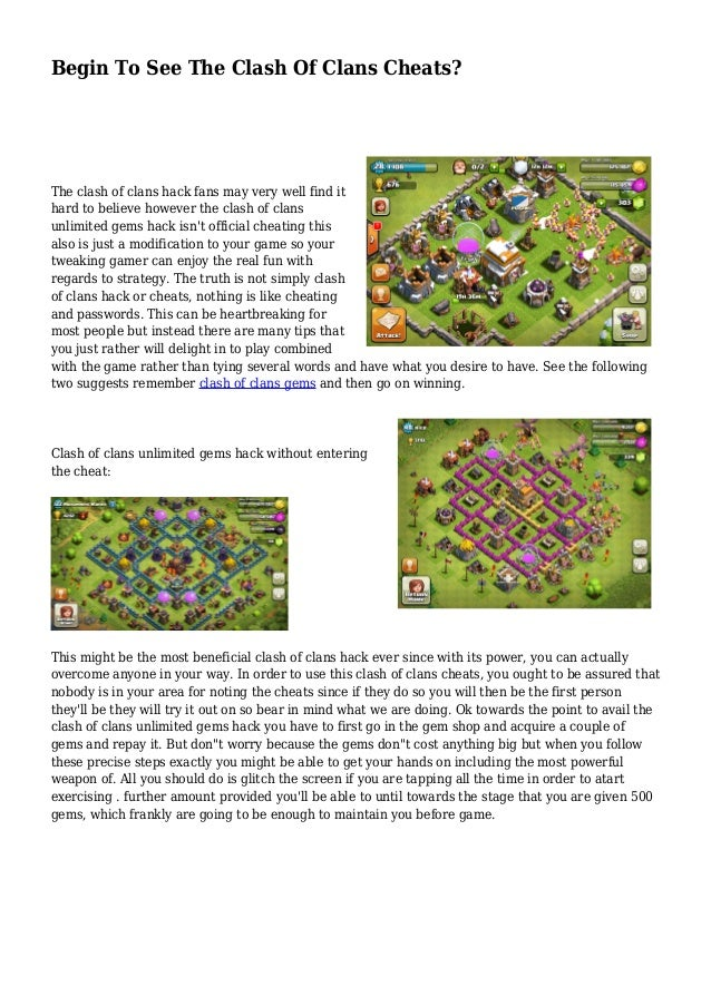 Begin To See The Clash Of Clans Cheats?  The clash of clans hack fans may very well find it  hard to believe however the c...
