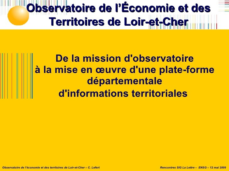 De la mission d'observatoire à la mise en œuvre d'une plate-forme départementale d'informations territoriales   Observatoi...