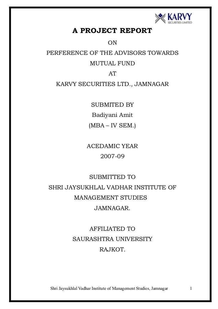 A PROJECT REPORT                               ONPERFERENCE OF THE ADVISORS TOWARDS                     MUTUAL FUND       ...