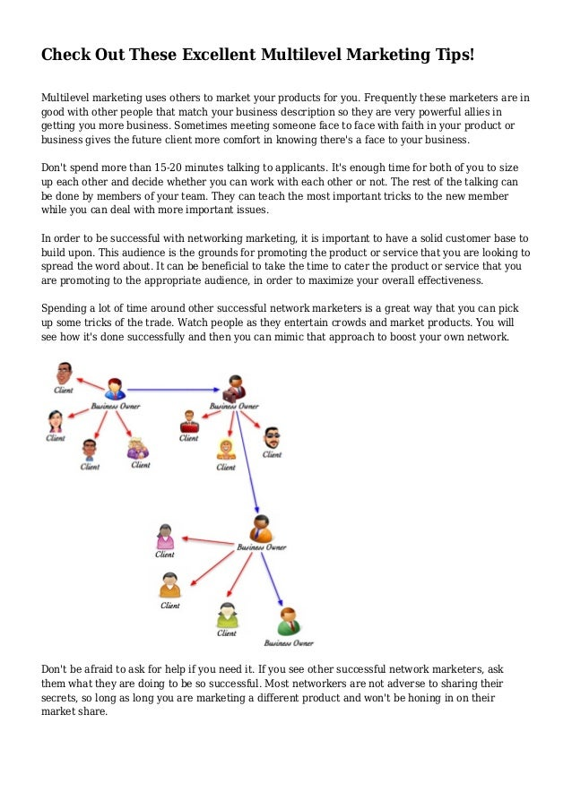 Check Out These Excellent Multilevel Marketing Tips!  Multilevel marketing uses others to market your products for you. Fr...