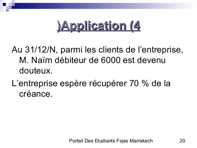 Portail Des Etudiants Fsjes Marrakech 20Application (4Application (4((Au 31/12/N, parmi les clients de l'entreprise,M. Naï...