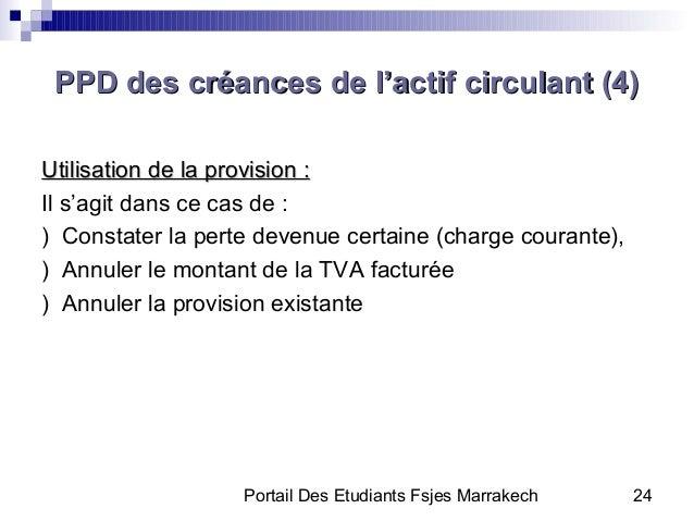 Portail Des Etudiants Fsjes Marrakech 24Utilisation de la provision :Utilisation de la provision :Il s'agit dans ce cas de...