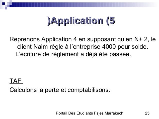 Portail Des Etudiants Fsjes Marrakech 25Application (5Application (5((Reprenons Application 4 en supposant qu'en N+ 2, lec...