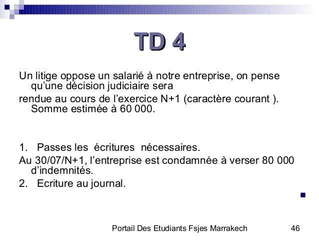 Portail Des Etudiants Fsjes Marrakech 46TD 4TD 4Un litige oppose un salarié à notre entreprise, on pensequ'une décision ju...