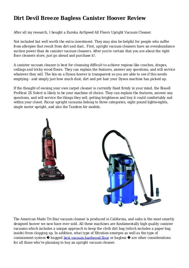 Dirt Devil Breeze Bagless Canister Hoover Review