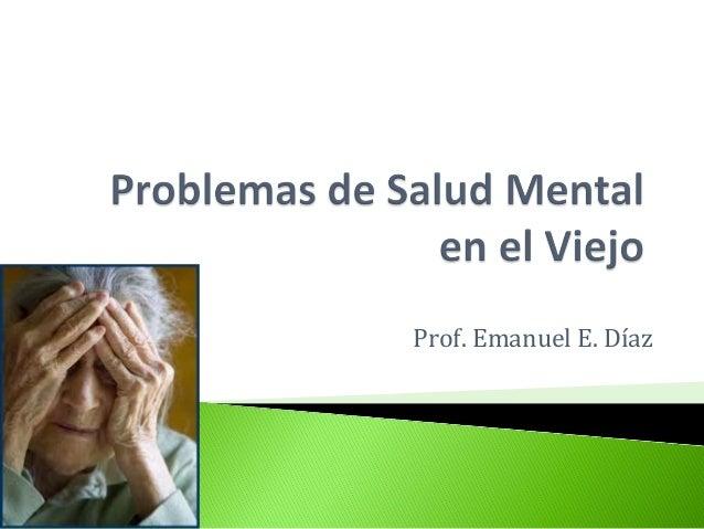 Prof. Emanuel E. Díaz
