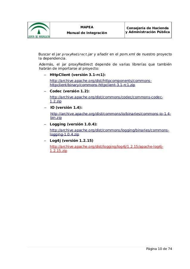 MAPEA Manual de Integración Consejería de Hacienda y Administración Pública Buscar el jar proxyRedirect.jar y añadir en el...