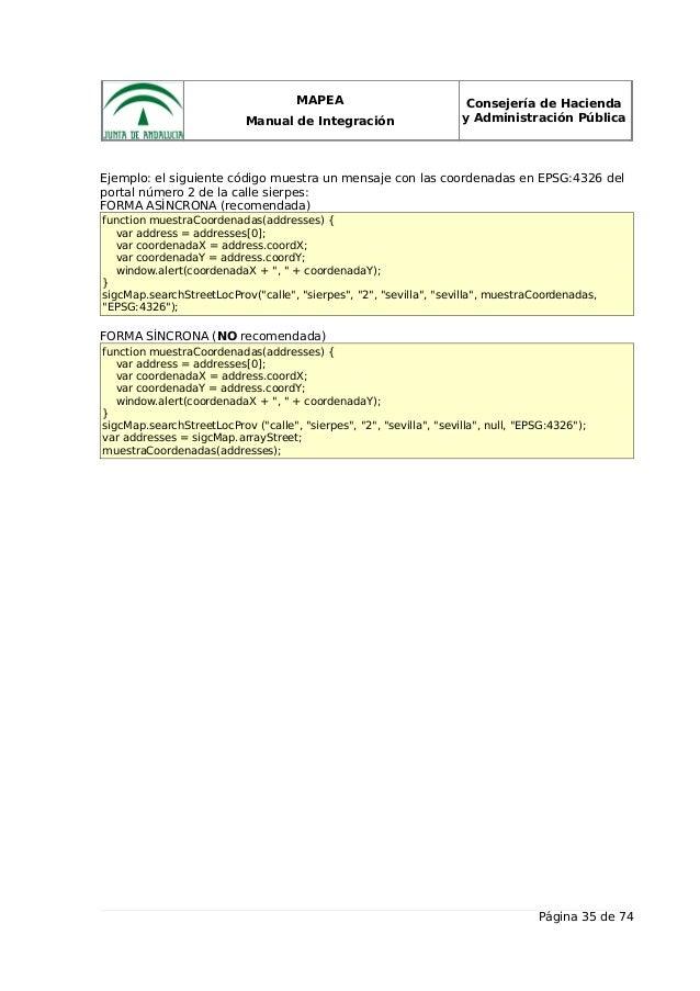 MAPEA Manual de Integración Consejería de Hacienda y Administración Pública Ejemplo: el siguiente código muestra un mensaj...