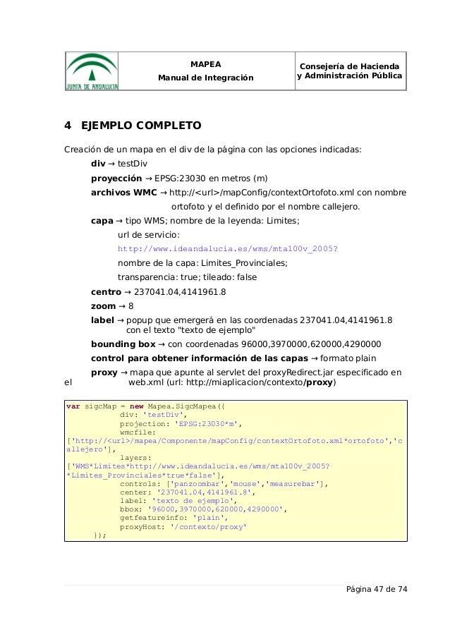 MAPEA Manual de Integración Consejería de Hacienda y Administración Pública 4 EJEMPLO COMPLETO Creación de un mapa en el d...