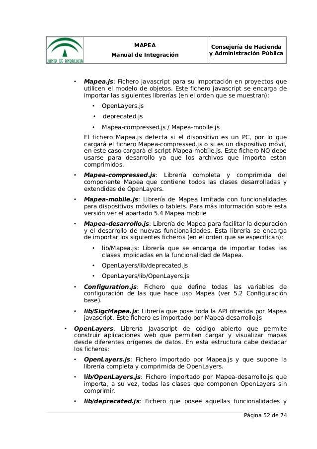 MAPEA Manual de Integración Consejería de Hacienda y Administración Pública • Mapea.js: Fichero javascript para su importa...