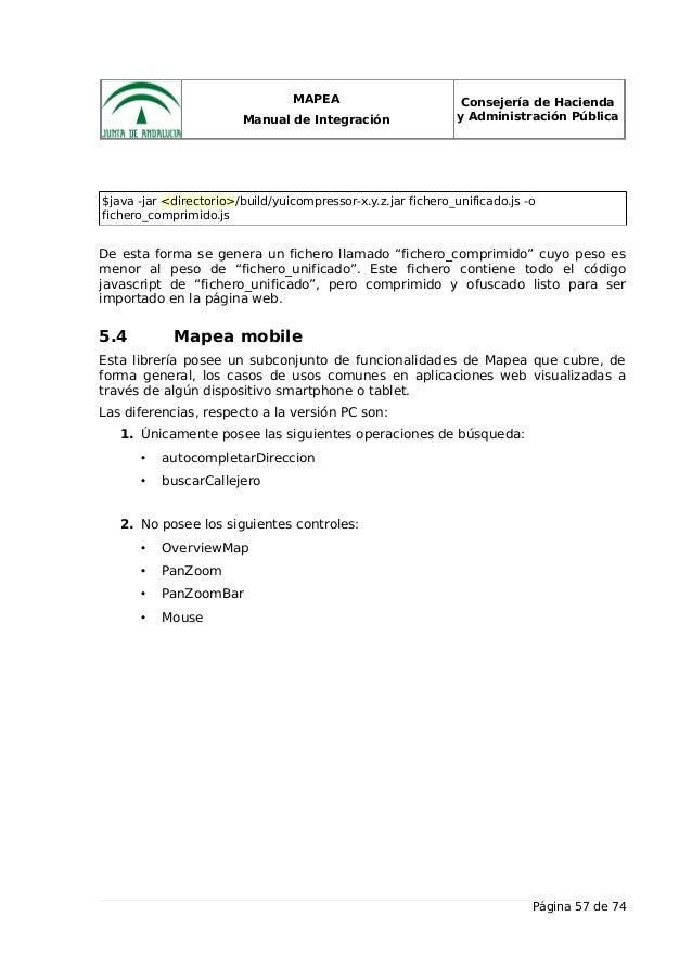 MAPEA Manual de Integración Consejería de Hacienda y Administración Pública $java -jar <directorio>/build/yuicompressor-x....