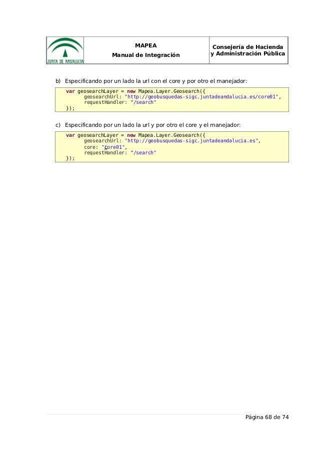 MAPEA Manual de Integración Consejería de Hacienda y Administración Pública b) Especificando por un lado la url con el cor...