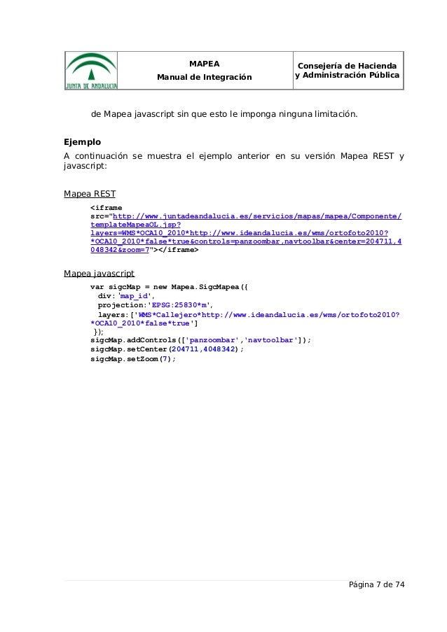 MAPEA Manual de Integración Consejería de Hacienda y Administración Pública de Mapea javascript sin que esto le imponga ni...