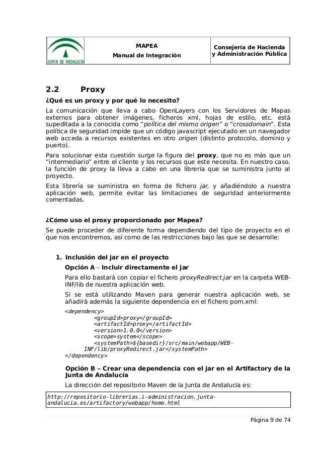 MAPEA Manual de Integración Consejería de Hacienda y Administración Pública 2.2 Proxy ¿Qué es un proxy y por qué lo necesi...
