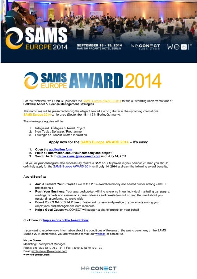 For the third time, we.CONECT presents the SAMS Europe AWARD 2014 for the outstanding implementations of Software Asset & ...
