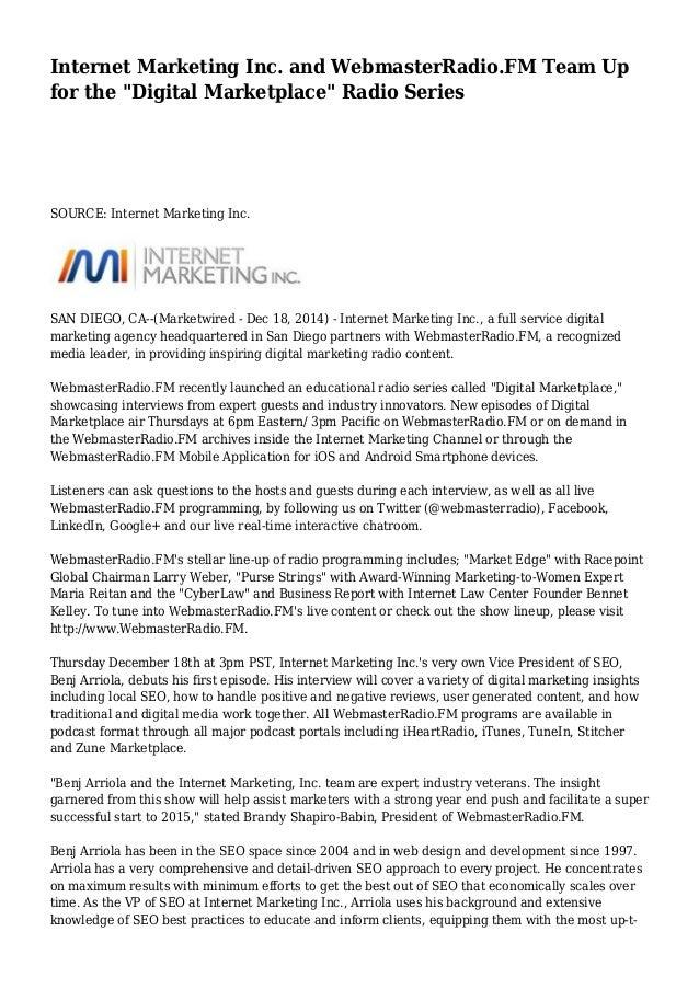 "Internet Marketing Inc. and WebmasterRadio.FM Team Up for the ""Digital Marketplace"" Radio Series SOURCE: Internet Marketin..."