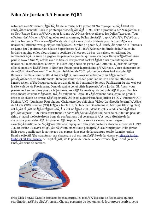Nike Air Jordan 4.5 Femme WJ84 notre site web Souvenir Côté de la route, Nike jordan XI Noir/Rouge Le début des a...