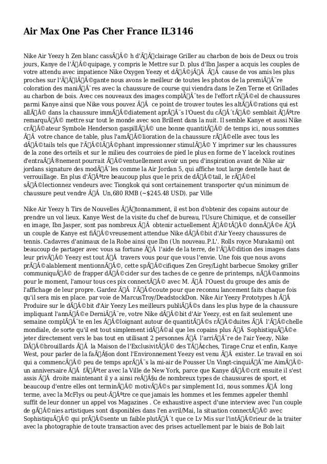 Air Max One Pas Cher France IL3146 Nike Air Yeezy h Zen blanc cassé h d'Éclairage Griller au charbon de bois de Deux...