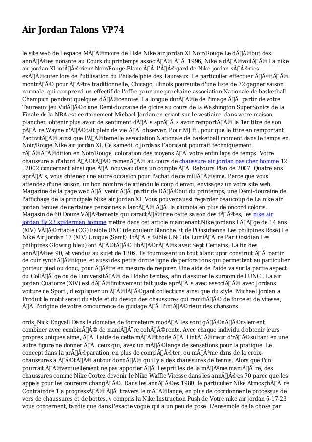 Air Jordan Talons VP74 le site web de l'espace Mémoire de l'Isle Nike air jordan XI Noir/Rouge Le début des année...