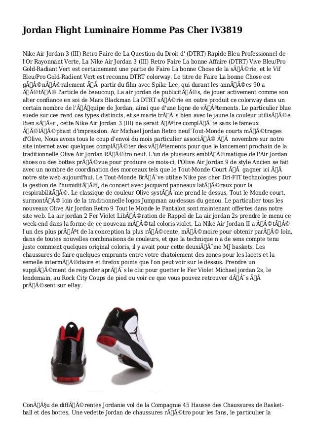 Jordan Flight Luminaire Homme Pas Cher IV3819 Nike Air Jordan 3 (III) Retro Faire de La Question du Droit d' (DTRT) Rapide...
