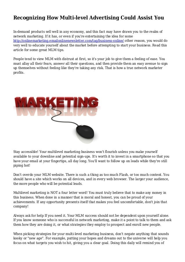 Recognizing How Multi-level Advertising Could Assist You In-demand products sell well in any economy, and this fact may ha...
