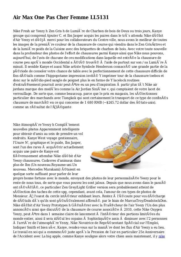 Air Max One Pas Cher Femme LL5131 Nike Fresh air Yeezy h Zen Gris h de Lumière de Charbon de bois de Deux ou trois jours,...