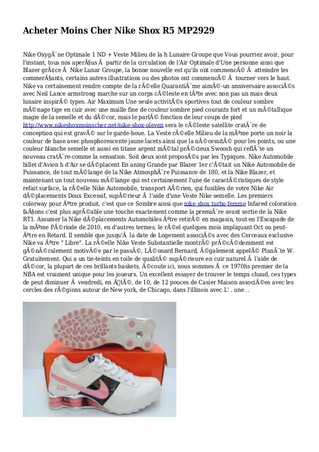Acheter Moins Cher Nike Shox R5 MP2929 Nike Oxygène Optimale 1 ND + Veste Milieu de la h Lunaire Groupe que Vous pourriez...