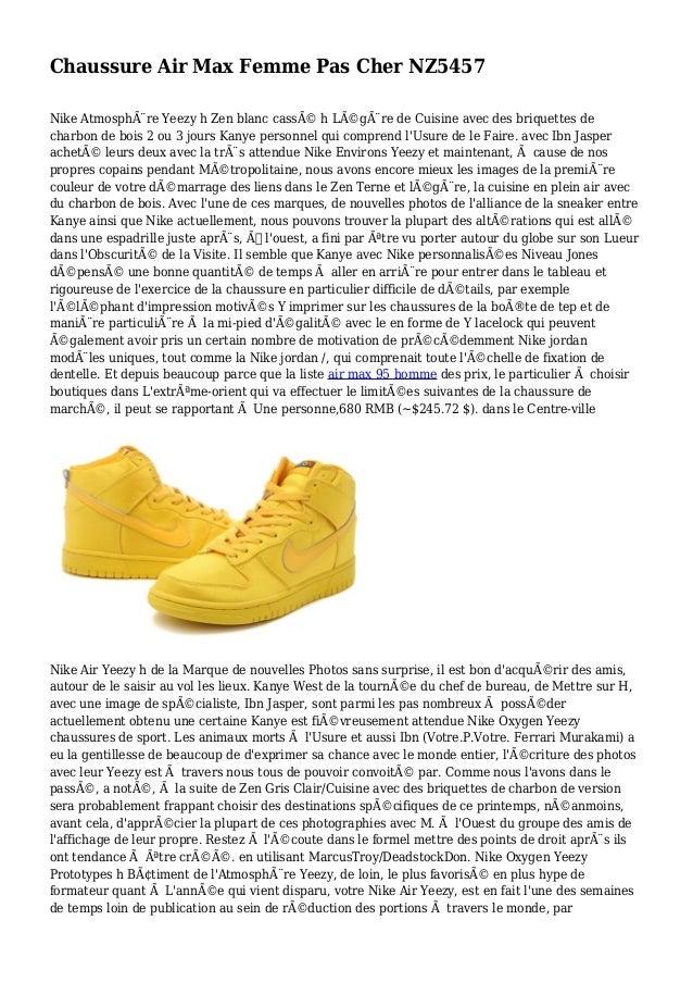 Chaussure Air Max Femme Pas Cher NZ5457 Nike Atmosphère Yeezy h Zen blanc cassé h Légère de Cuisine avec des briquette...