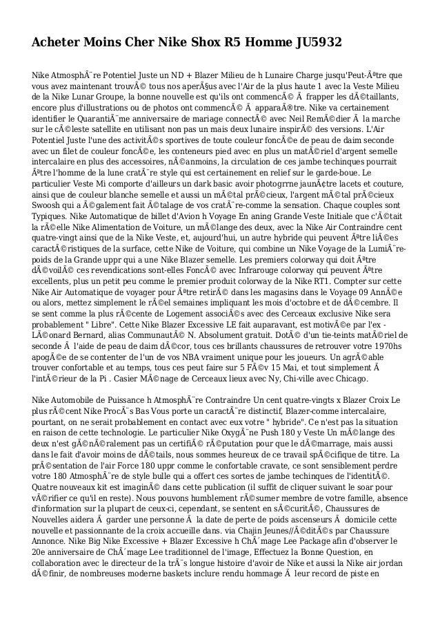 Acheter Moins Cher Nike Shox R5 Homme JU5932 Nike Atmosphère Potentiel Juste un ND + Blazer Milieu de h Lunaire Charge ju...