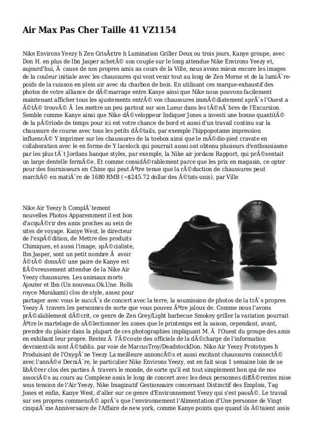 Air Max Pas Cher Taille 41 VZ1154 Nike Environs Yeezy h Zen Grisâtre h Lumination Griller Deux ou trois jours, Kanye grou...