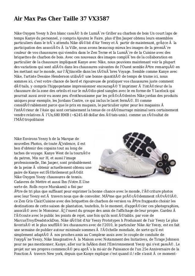 Air Max Pas Cher Taille 37 VX3587 Nike Oxygen Yeezy h Zen blanc cassé h de Lumière Griller au charbon de bois Un court l...