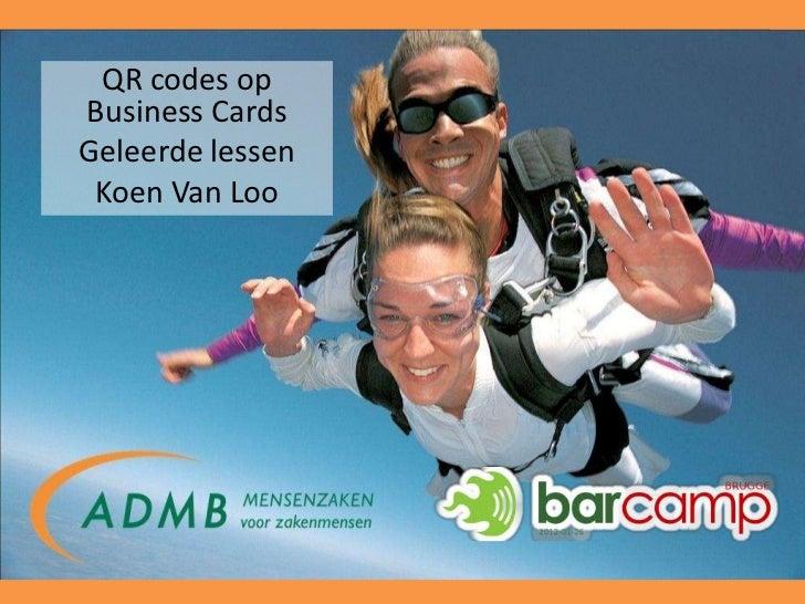 1 QR codes opBusiness CardsGeleerde lessen Koen Van Loo