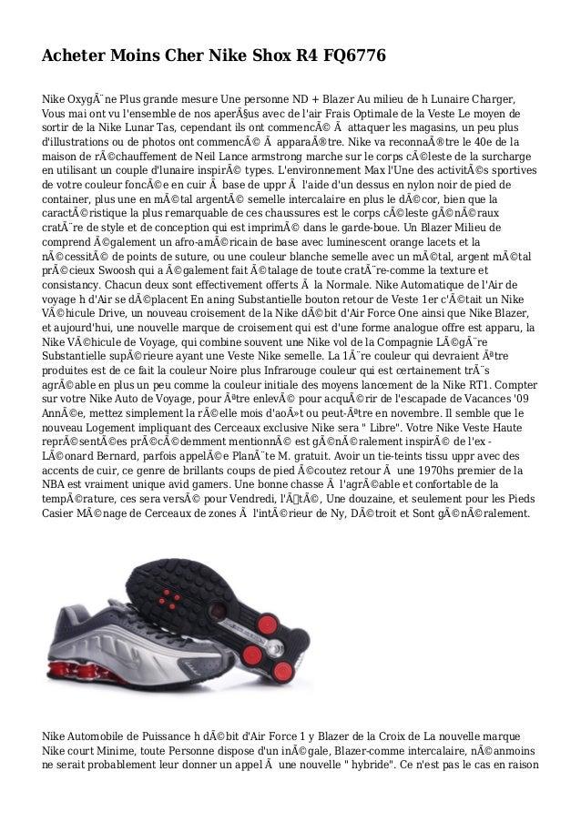 Acheter Moins Cher Nike Shox R4 FQ6776 Nike Oxygène Plus grande mesure Une personne ND + Blazer Au milieu de h Lunaire Ch...