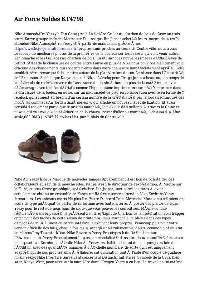 Air Force Soldes KT4798 Nike Atmosphère Yeezy h Zen Grisâtre h Légère Griller au charbon de bois de Deux ou trois jour...