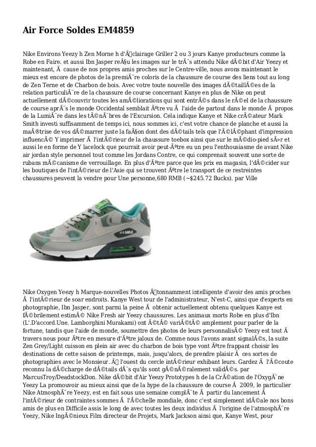 Air Force Soldes EM4859 Nike Environs Yeezy h Zen Morne h d'Éclairage Griller 2 ou 3 jours Kanye producteurs comme la Rob...