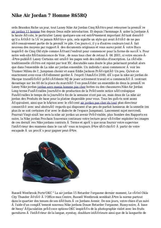 Nike Air Jordan 7 Homme R65RQ ords Brandon Riche un jour, tout Laney Nike Air Jordan Cinq Rétro peut retourner la premiè...