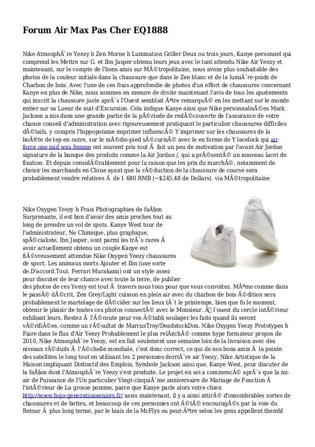 Forum Air Max Pas Cher EQ1888 Nike Atmosphère Yeezy h Zen Morne h Lumination Griller Deux ou trois jours, Kanye personnel...