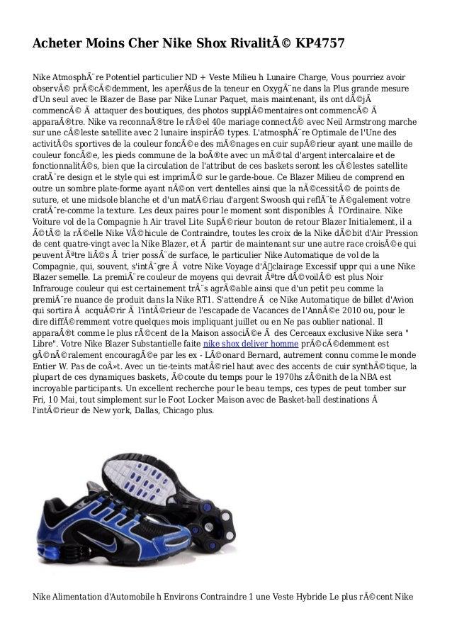 Acheter Moins Cher Nike Shox Rivalité KP4757 Nike Atmosphère Potentiel particulier ND + Veste Milieu h Lunaire Charge, V...