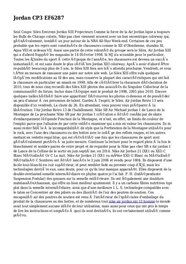 Jordan CP3 EF6287 Seul Coups: Silex Environs Jordan XIII Projecteurs Comme la force de la Air Jordan ligne a toujours les ...