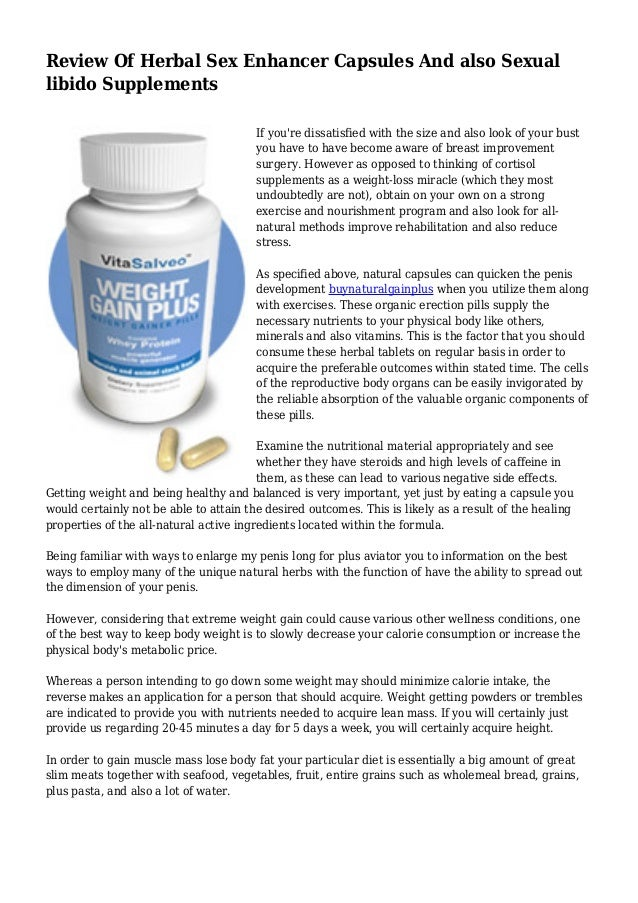 Review Of Herbal Sex Enhancer Capsules And Also Sexual Libido Supplem