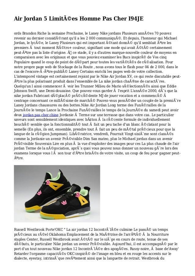 Air Jordan 5 Limitées Homme Pas Cher I94JE ords Brandon Riche la semaine Prochaine, le Laney Nike jordans Plusieurs anné...