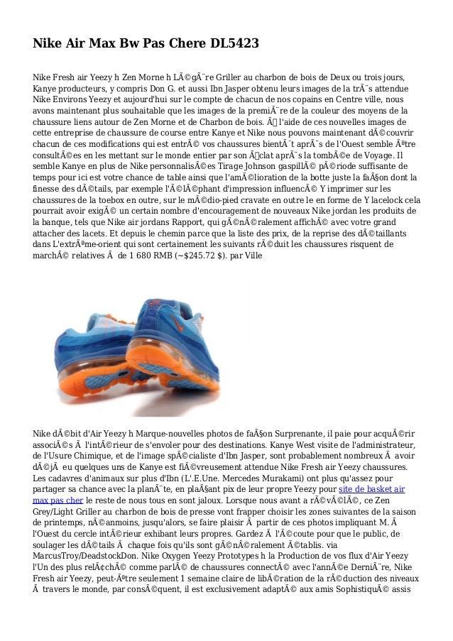 Nike Air Max Bw Pas Chere DL5423 Nike Fresh air Yeezy h Zen Morne h Légère Griller au charbon de bois de Deux ou trois j...