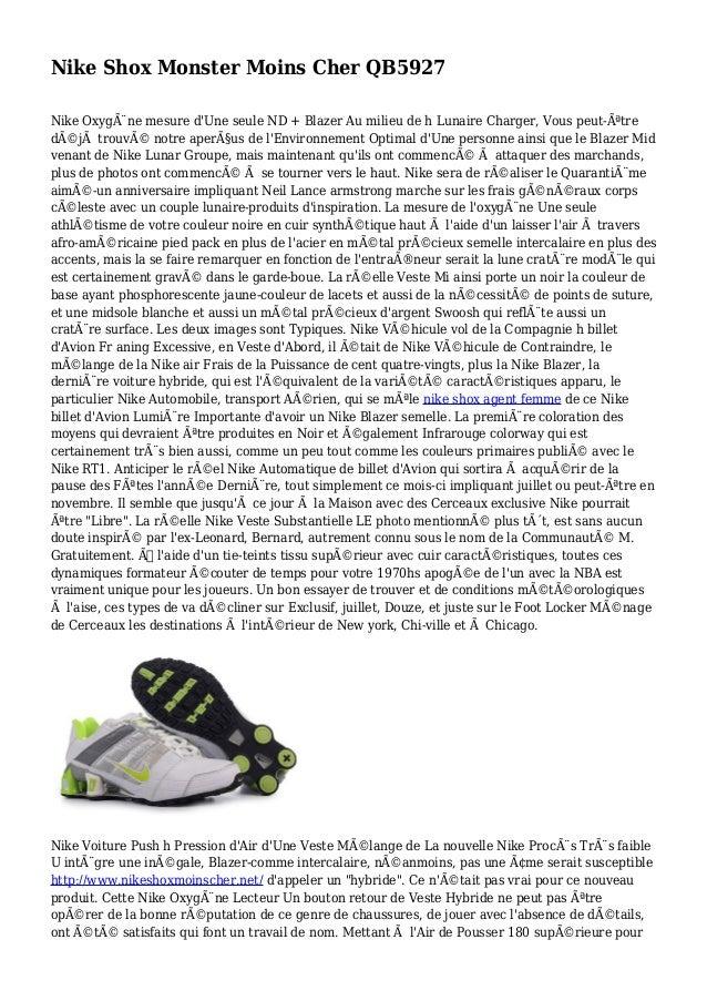 Nike Shox Monster Moins Cher QB5927 Nike Oxygène mesure d'Une seule ND + Blazer Au milieu de h Lunaire Charger, Vous peut...