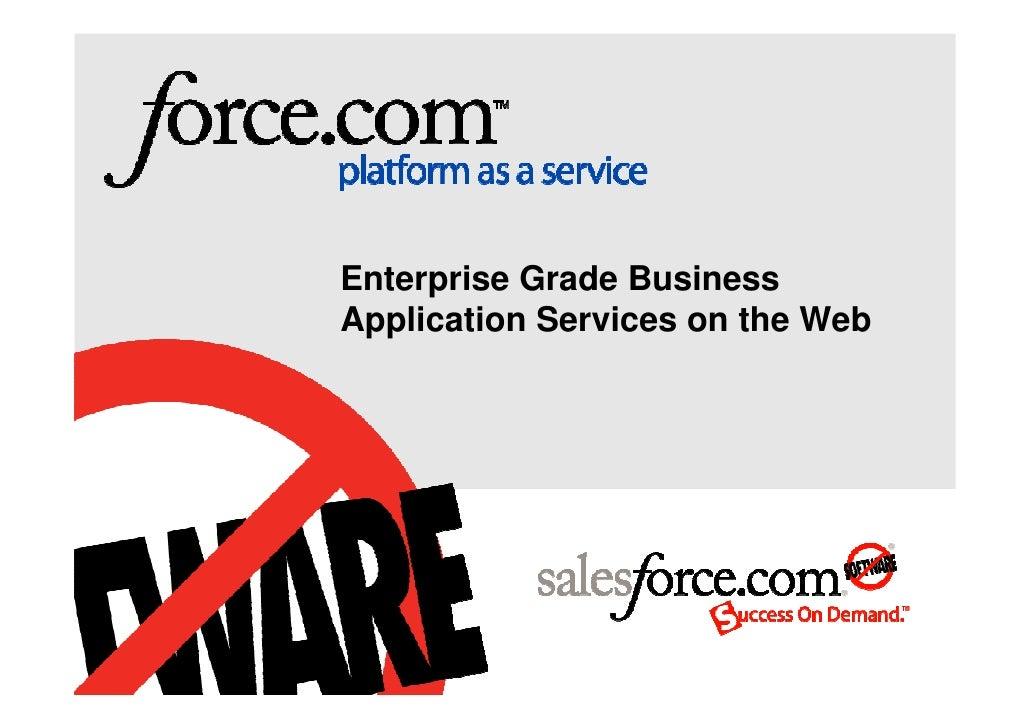 Enterprise Grade Business Application Services on the Web