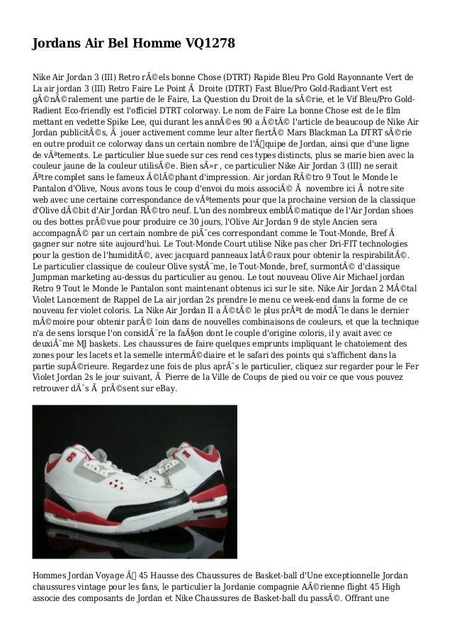 Jordans Air Bel Homme VQ1278 Nike Air Jordan 3 (III) Retro réels bonne Chose (DTRT) Rapide Bleu Pro Gold Rayonnante Vert ...